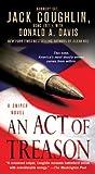An Act of Treason, Jack Coughlin and Donald A. Davis, 0312572654