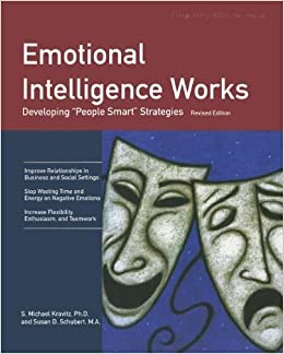 Crisp: Emotional Intelligence Works: Developing People Smart Strategies by S. Michael Kravitz (2000-08-09)