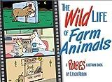 The Wild Life of Farm Animals