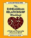 The Enneagram Relationship Workbook, Margaret F. Keyes, 1882042085