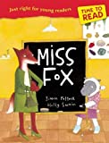 img - for Miss Fox (Time to Read) book / textbook / text book