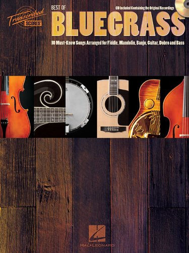 - Best of Bluegrass: 10 Must-Know Songs Arranged for Fiddle, Mandolin, Banjo, Guitar, Dobro and Bass