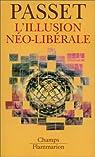 L'Illusion néo-libérale par Passet