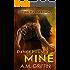 Dangerously Mine: A Sci-Fi Alien Mated Romance (Loving Dangerously Book 1)