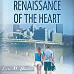 Renaissance of the Heart | Lori M. Jones