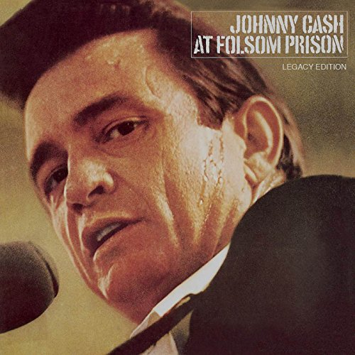 At Folsom Prison  Legacy Edition
