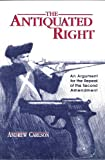 The Antiquated Right, Andrew Carlson, 0820456667