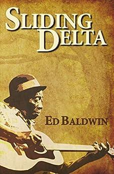 Sliding Delta: A NOVEL by [Ed, Baldwin]