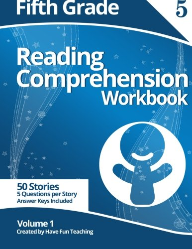 Fifth Grade Reading Comprehension Workbook: Volume 1: Have Fun ...