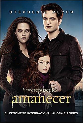 Amazon.com: Amanecer / Breaking Dawn (Twilight) (Spanish Edition) (9780882720968): Stephenie Meyer: Books