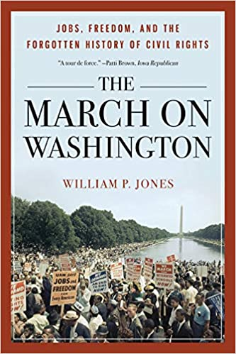 The March on Washington for Jobs and Freedom (Freedom Now Book 1)