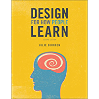 Design for How People Learn (Voices That Matter) (English Edition)