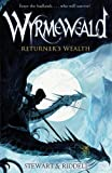 Wyrmeweald: Returner's Wealth by Stewart, Paul, Riddell, Chris (2011) Paperback