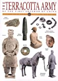 img - for The Terracotta Army of the First Emperor of China book / textbook / text book