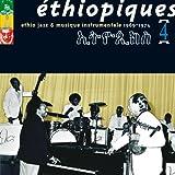 Ethiopiques Vol. 4 (1969-1974) Ethio Jazz & Musique Instrumentals