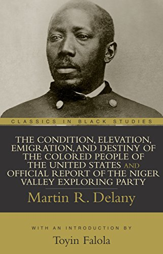 The Condition, Elevation, Emigration, and Destiny of the Colored People of the United States and Official Report of the
