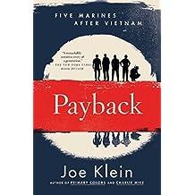Payback: Five Marines After Vietnam by Joe Klein (2015-10-27)