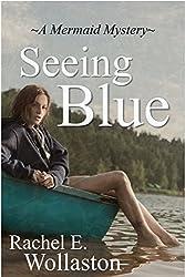 Seeing Blue: A Mermaid Mystery