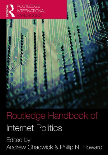 Routledge Handbook of Internet Politics (Routledge International Handbooks)