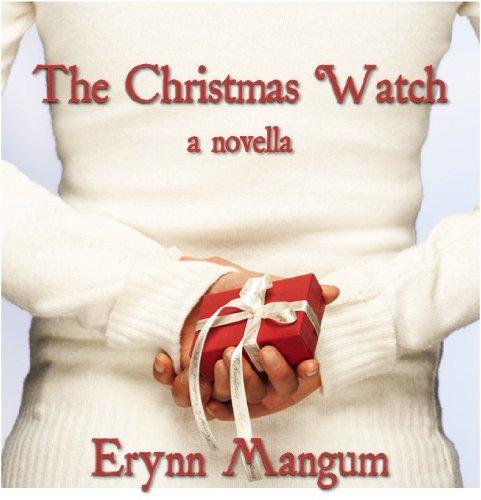 The Christmas Watch - a novella