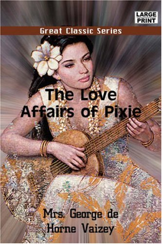 Read Online The Love Affairs of Pixie ebook