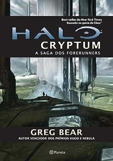 Halo Cryptum. A Saga dos Forerunners