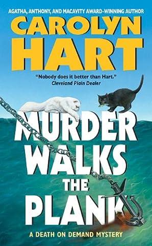 Murder Walks the Plank (Death on Demand Mysteries, No. 15): A Death on Demand Mystery (Death on Demand Mysteries (Carolyn Hart Death On Demand)