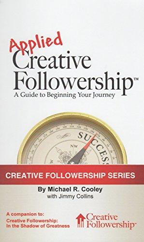 Applied Creative Followership - http://medicalbooks.filipinodoctors.org
