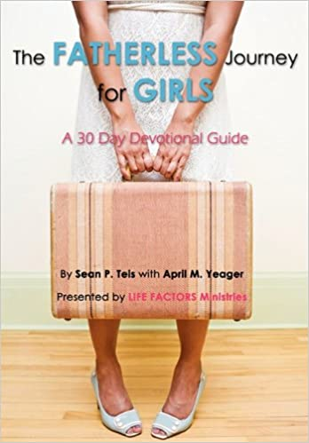 The Fatherless Journey for Girls