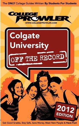 Colgate University 2012: Off the Record