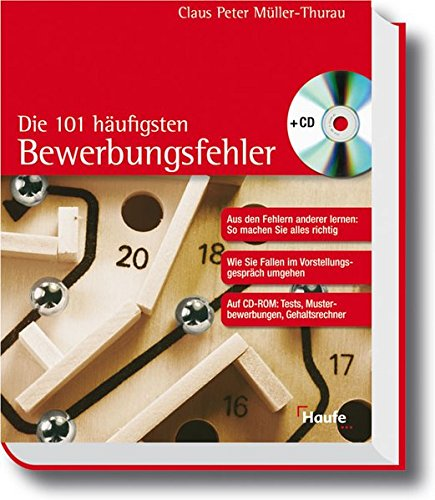 Die 101 häufigsten Bewerbungsfehler (Haufe Ratgeber Plus) Taschenbuch – August 2004 Claus P. Müller-Thurau Haufe-Lexware 344806212X Briefe