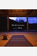 Meditations from the Mat: Daily Reflections on the Path of Yoga Kindle Edition