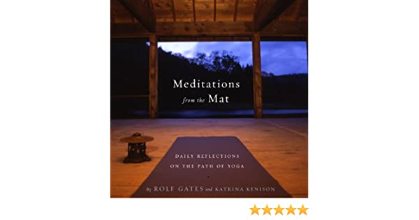 Meditations from the Mat: Daily Reflections on the Path of Yoga (English Edition)