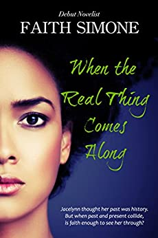 When the Real Thing Comes Along by [Simone, Faith]