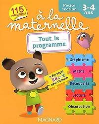 Tout le programme à la maternelle Petite section 3-4 ans