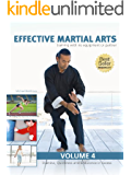 Effective Martial Arts Training with No Equipment or Partner vol 4: Stamina, Quickness and Endurance in Excess