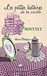 Provence, les petites histoires de la vieille par Berteaux