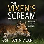The Vixen's Scream | John Dean