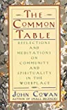 The Common Table, John Cowan, 0887306497