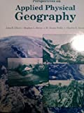 Perspectives on Applied Physical Geography, Oliver, John E., Jr. and Bussing, 0840358121