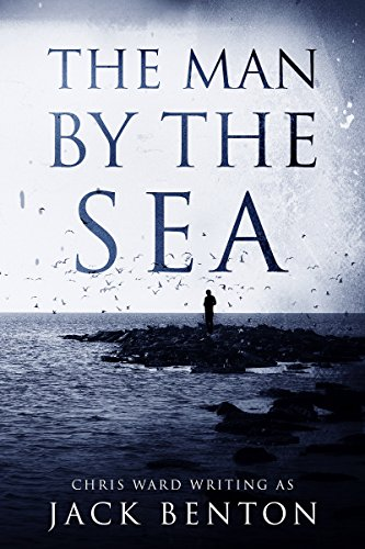 The Man by the Sea (The Slim Hardy Mystery Series Book 1) by [Benton, Jack]