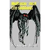Mothman : Real Life Sightings