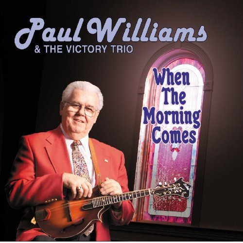 When the Morning Comes (Williams Trio)