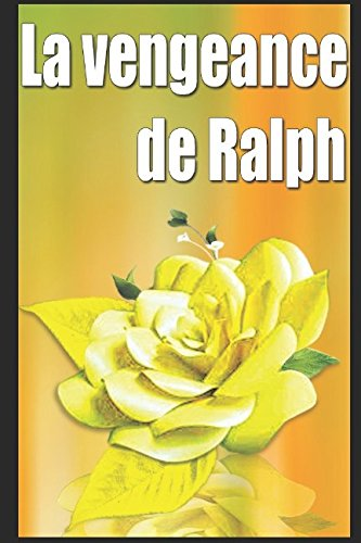 La vengeance de Ralph (French Edition)