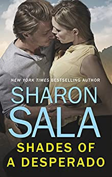 Shades Desperado Extra Sharon Sala ebook