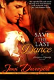 img - for Save the Last Dance (Evergreen Dynasty) (Volume 1) book / textbook / text book
