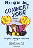 Flying in the Comfort Zone, Michael Tomaro, 1495462765