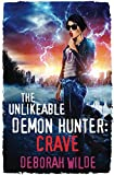 The Unlikeable Demon Hunter: Crave (Nava Katz) by  Deborah Wilde in stock, buy online here