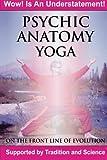Psychic Anatomy Yoga, Brett Rogers, 1482779307