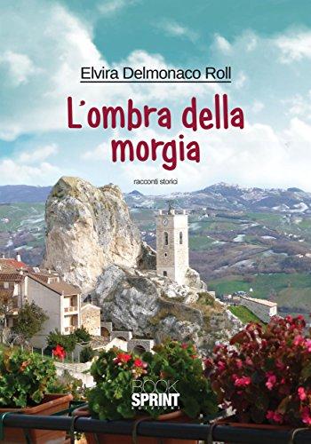 L'ombra della Morgia (Italian Edition)